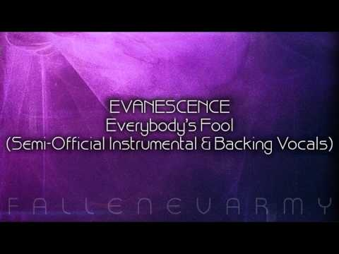 Evanescence - Everybody's Fool (Semi-Official Instrumental & Backing Vocals)