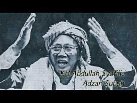Ceramah KH Abdullah Syafii    Adzan Subuh