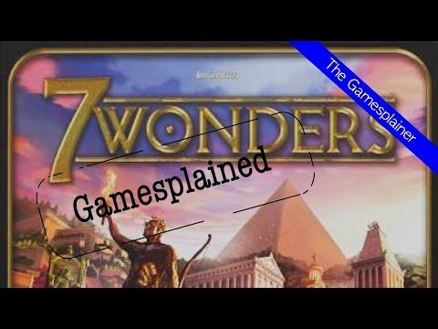 7 Wonders Gamesplained - Part 1