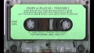 Pimp & Playas - Kick Back Like A Fat Mack