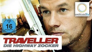 🎬 Traveller - Die Highway-Zocker - mit Mark Wahlberg (Krimi | deutsch)