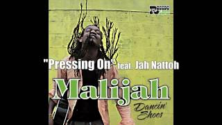 "Malijah ft. Jah Nattoh - ""Pressing On"" (Reggaeland Prod. 2012)"