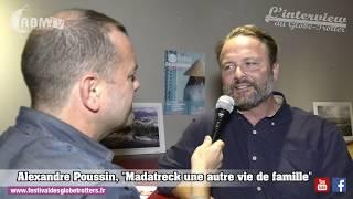 Alexandre Poussin au 30ème festival des Globe-Trotter 2018