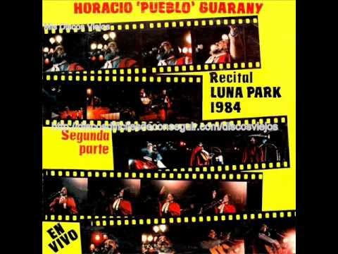 HORACIO GUARANY  -RECITAL   LUNA PARK 1984 - 2da. Parte Videos De Viajes