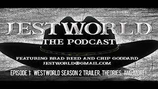 Jestworld Episode 1:  Westworld Season 2 Trailer, Theories and more!