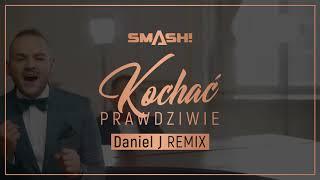SMASH! - Kochać Prawdziwie (Daniel J Remix) (Official Video)