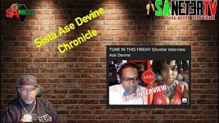 The Chronicles Of Sista Ase Devine , One On One With Sa Neter.
