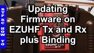 EZUHF Updating Firmware on TX and RX plus Binding.