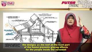 PutraMOOC | BBM3302M - Topic 5 Architecture of Traditional Malay Houses (Part 1/2)