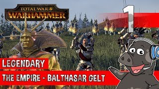 EMPIRE OF MAGIC! - Total War: Warhammer - Legendary Empire Campaign - Balthasar Gelt - Episode 1
