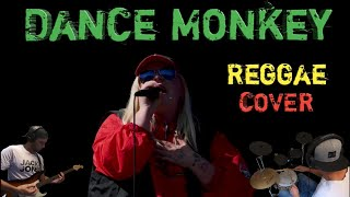 Download Tones and I - Dance Monkey Reggae Cover