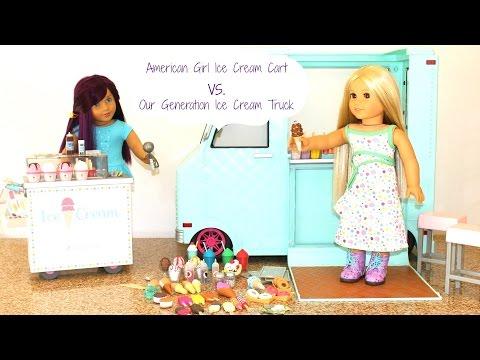 Ice Cream Cart Vs. Our Generation  Ice Cream Truck