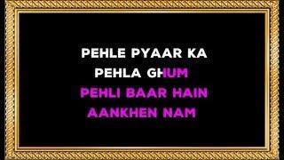 Pehle Pyar Ka Pehla Gham - Karaoke - Papa Kahte Hain - Kavita Krishnamurthy