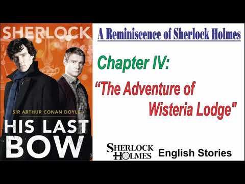 "[MultiSub] Sherlock Holmes Story - His Last Bow: "" The Adventure of Wisteria Lodge """
