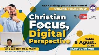 Download Lagu Christian Focus, Digital Perspective - Ang Wie Hay, M.Sc., M.Div. mp3