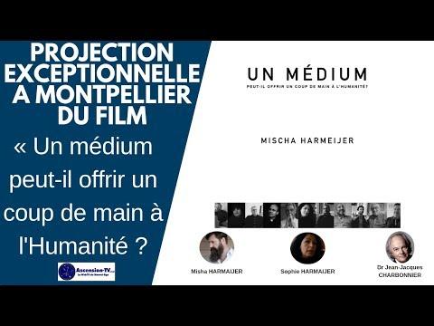 """[MONTPELLIER] Projection du Film : """"Un médium peut-il offrir un coup de main à l'humanité ?"""""""