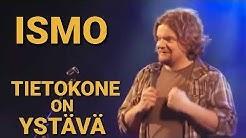 ISMO   Tietokone on ystävä