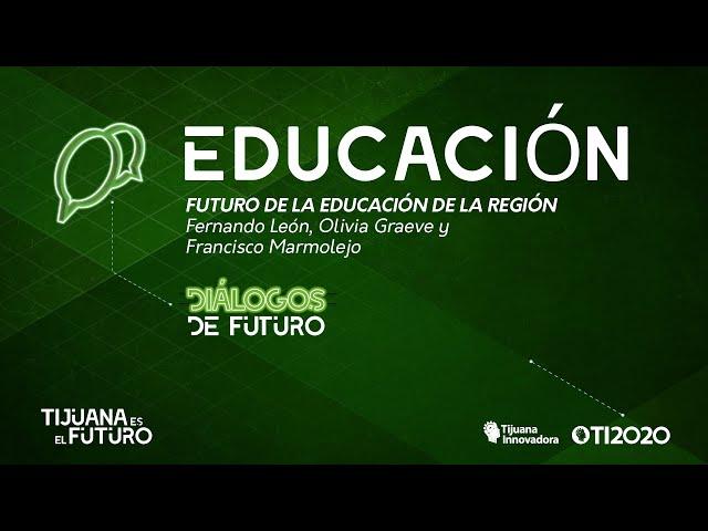 EDUCACIÓN: ''FUTURO DE LA EDUCACIÓN DE LA REGIÓN''