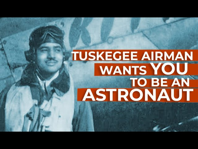 100-Year-Old Tuskegee Airman Wants YOU to Be an Astronaut!