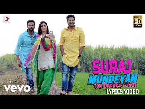 Suraj - Lyrics Video | Mundeyan Ton Bach Ke rahin Mp3