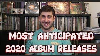 MOST ANTICIPATED Album Releases of 2020!