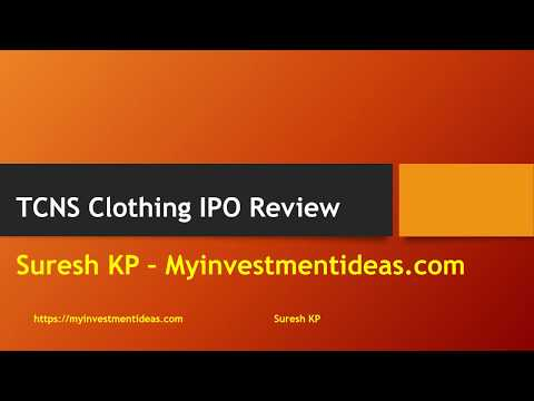 TCNS Clothing IPO Review by Myinvestmentideas.com