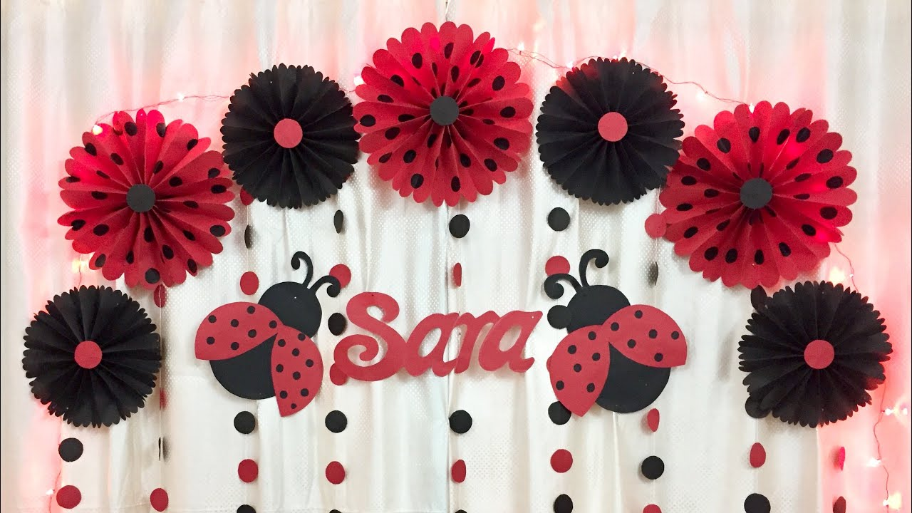 Ladybug Theme Birthday Party Decoration Very Easy Birthday Party Decoration Ideas At Home