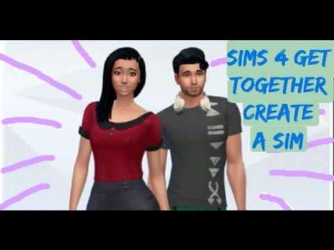 Sims 4 Get Together Let's Play | Create A Sim! |