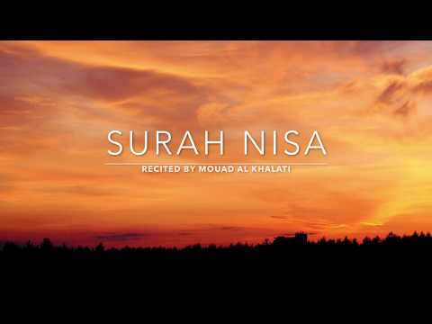 Surah Nisa 23-87  - سورة النساء | Mouad Al Khalati | English Translation