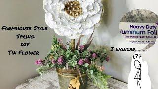 Farmhouse Style Decor/DIY Tin Flower