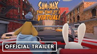 Sam & Max: This Time It's Virtual - Official Gameplay Trailer   Summer of Gaming 2021