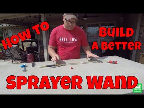 Build A Better Sprayer Wand