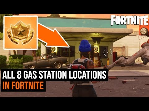 All 8 Gas Station Locations In Fortnite Season 3 Challenges Youtube