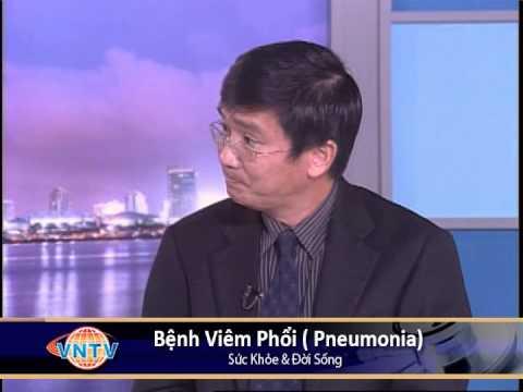 VNTV Sức Khỏe & Đời Sống: Bệnh Viêm Phổi ( Pneumonia)