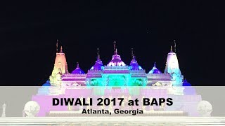 DIWALI FIREWORKS and FESTIVAL 2017 at BAPS Atlanta