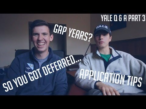 YALE APPLICATION TIPS, DEALING WITH DEFERRAL, & GAP YEARS // COLLEGE Q & A PART 3