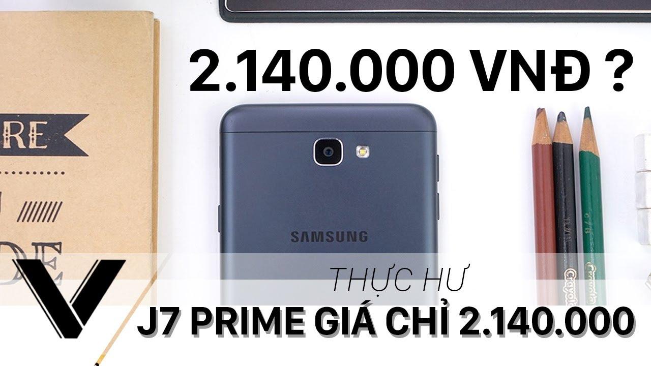 Galaxy J7 PRIME chỉ có hơn 2 triệu đồng – Làm sao để mua được với giá này?