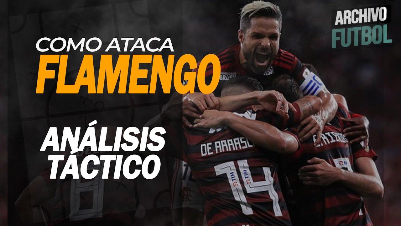 Como Ataca Flamengo Análisis Táctico