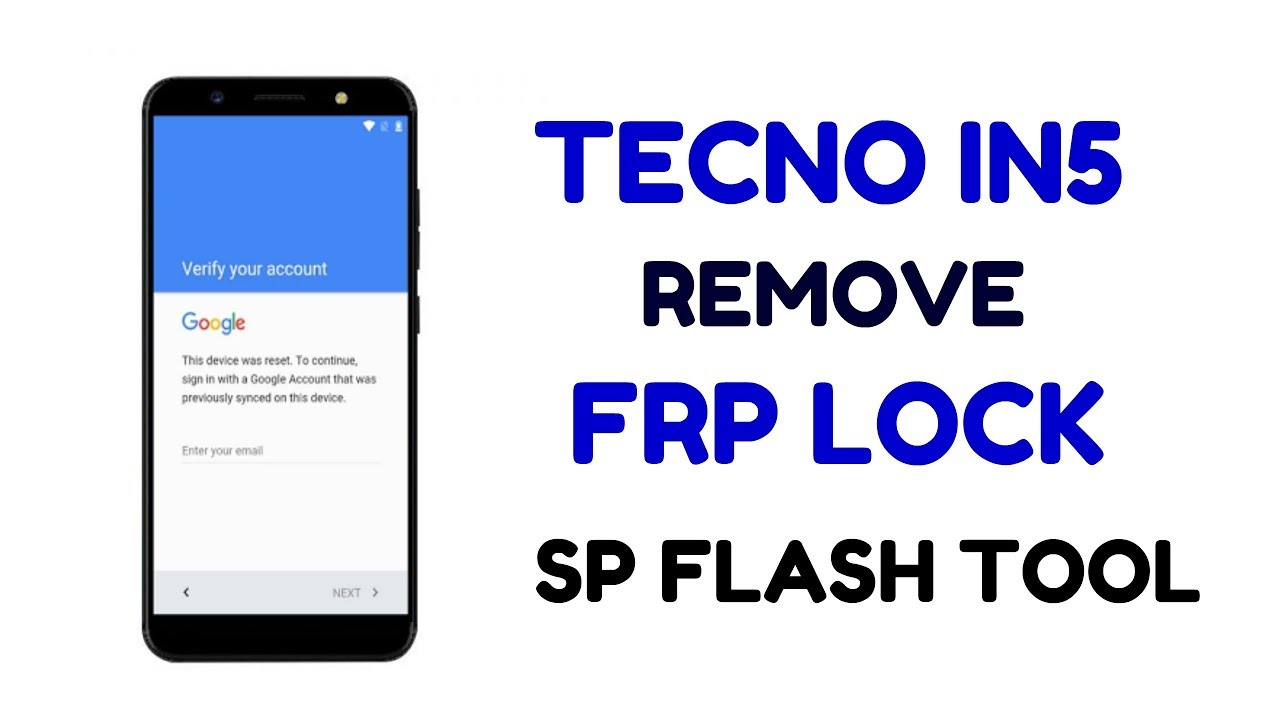 Tecno IN5 Remove Android 7 0 FRP Lock by SP Flash tool | Hindi - हिंदी