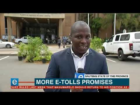 Gauteng's Premier says e-tolls are receiving national attention