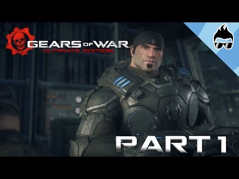 Gears of War: Ultimate Edition - Campaign Playthrough - Part 1 (Act 1: Ashes)