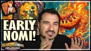 EARLY NOMI = BREAK GAME?! - Hearthstone Battlegrounds