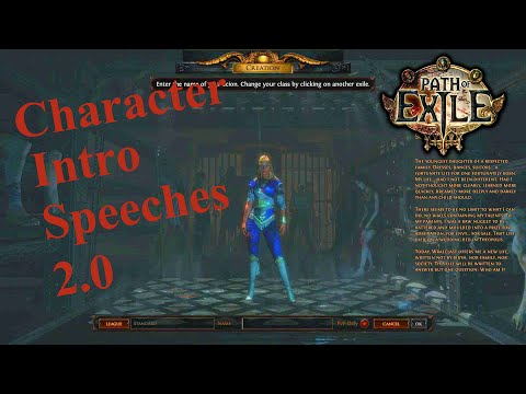 Path of Exile: Character Intro Speeches 2.0