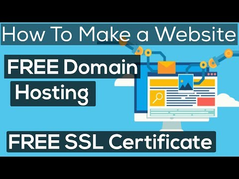how-to-make-a-website-with-free-domain-&-hosting-with-free-ssl-certificate