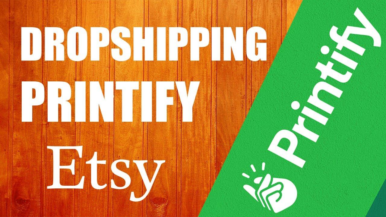ETSY Printify ile Dropshipping Yapma - Pasif Gelir Para Kazanma Nasıl Yapılır