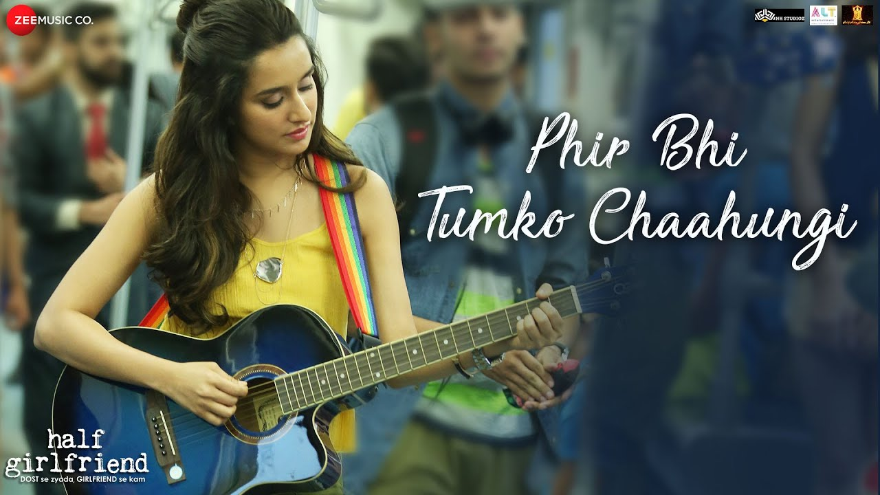 Phir Bhi Tumko Chaahungi Female Half Girlfriend Shraddha