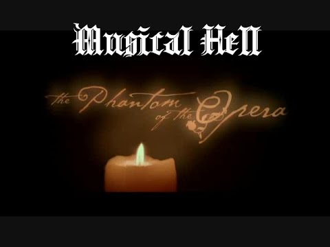 The Phantom of the Opera: Musical Hell Review #10 (RE-RE-POST)