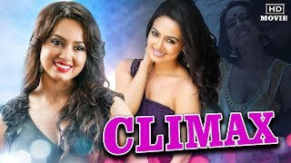 Climax Latest Hindi Dubbed Movie | Latest Sana Khan Movies in Hindi Dubbed