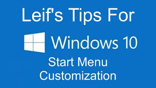 Windows 10 Tips - Start Menu Customization