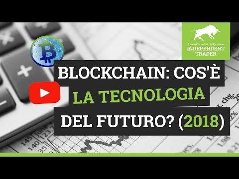 Blockchain: cos'è la technologia del futuro? [in italiano] (2018)
